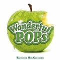 WONDERFUL POPS