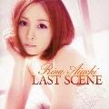 LAST SCENE [CD+DVD]<初回限定盤>