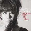 Woman Sings The Blues