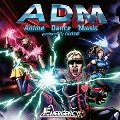 ADM -Anime Dance Music produced by tkrism-