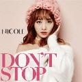DON'T STOP [CD+DVD]<初回限定盤A>