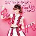 Chu Chu/HellO [CD+DVD]<初回生産限定盤>