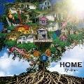 HOME<限定盤/B-TYPE>
