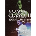 YAZAWA CLASSIC II<3ヶ月期間限定版>