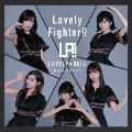 Lovely Fighter!! [CD+DVD]<初回限定盤>