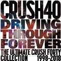 DRIVING THROUGH FOREVER THE ULTIMATE CRUSH 40 COLLECTION [CD+DVD]