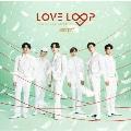 LOVE LOOP ~Sing for U Special Edition~ [CD+ブックレット]<通常盤/初回限定仕様>