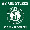 WE ARE STORKS