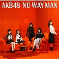 NO WAY MAN [CD+DVD]<初回限定盤/Type B>