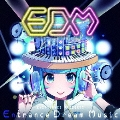 EXIT TUNES PRESENTS Entrance Dream Music