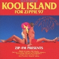KOOL ISLAND FOR ZIPPIE  '97