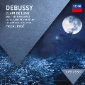 Debussy: Clair de Lune and Other Piano Works