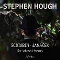 Scriabin, Janacek - Sonatas & Poems