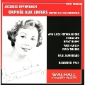 Offenbach: Orphee aux Enfers (in German/1958) / Paul Burkhard(cond), NDR SO & Chorus, Anneliese Rothenberger(S), Heinz Hoppe(T), etc