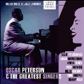 Oscar Peterson & The Greatest Singers: Milestones Of Jazz Legends