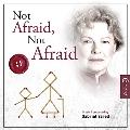 Not Afraid, Not Afraid