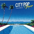 CITY POP Voyage - STANDARD BEST<タワーレコード限定>