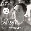ウェーバー&メンデルスゾーン: 管弦楽作品集