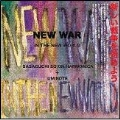 NEW WAR (IN THE WORLD)