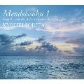 メンデルスゾーン:無言歌集Vol.1 &厳格な変奏曲Op.54