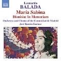 Leonardo Balada: Maria Sabina, etc / Jose Ramon Encinar(cond), Madrid Community Orchestra, Madrid Community Chorus