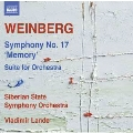 """Weinberg: Symphony No.17 """"Memory"""", Suite for Orchestra"""