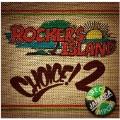 ROCKER'S ISLAND CHOICE! 2