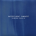 MERCURIC DANCE<タワーレコード限定> SHM-CD