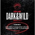 Dark & Wild: BTS Vol.1 [2CD+DVD]
