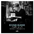 Eivind Buene: Garland, Langsam und schmachtend, etc