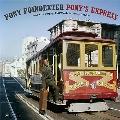 Pony's Express<限定盤>