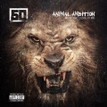 Animal Ambition An Untamed Desire To Win: Deluxe Edition [CD+DVD]