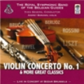 Violin Concerto No.1 & More Great Classics - Live in Concert
