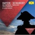 Haydn: Nelson Mass; Schubert: Mass in G D.167