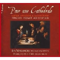 Pour une Cathedrale - Messe, Hymnes & Motets