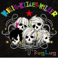 KILLER×KILLER×KILLER [CD+DVD]<初回限定生産盤A>