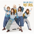 NOT IDOL [CD+DVD]<初回プレス限定盤>