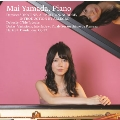 Mai Yamada, Piano - Damase, Debussy, Dukas, Hartzell