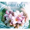 Aloha! Days - Essential Hawaiian music<タワーレコード限定>