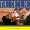 The Decline Live<限定盤>