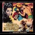 Il Gigante Di Metropolis (The Giant Of Metropolis)<500枚限定>