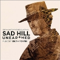 Sad Hill :Unearthed