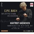 C.P.E.Bach: Die Letzten Leiden des Erlosers