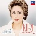Kiri Te Kanawa - The Ultimate Collection