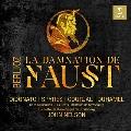 ベルリオーズ: ファウストの劫罰 [2CD+DVD]