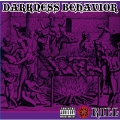 DARKNESS BEHAVIOR - 暗黒邪界の悪業
