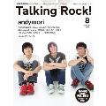 Talking Rock! 2013年 8月号