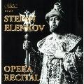 Opera Recital - Stefan Elenkov