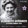 Elisabeth Grummer in Schwetzingen 1958 - Mozart, Schubert, Brahms, H.Wolf