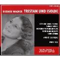 Wagner: Tristan und Isolde (2/12/1957) / Andre Cluytens(cond), Vienna State Opera Orchestra & Chorus, Gertrude Grob-Prandl(S), Rudolf Lustig(T), etc